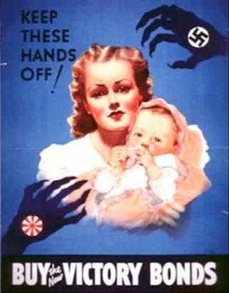 Καναδική προπαγανδιστική αφίσα του Β΄ παγκοσμίου πολέμου. «Κρατήστε τα χέρια αυτά μακριά!! Αγοράστε τα νέα κρατικά ομόλογα της νίκης!!!»